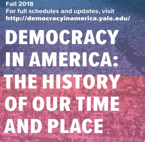 """Democracy in America:  The History of Our Time and Place"